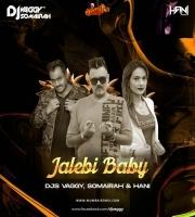Jalebi Baby (Tesher) - DJ Vaggy x Dj Somairah x Dj Hani MashUp