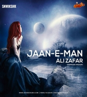 Jaan-E-Man - Ali Zafar SNWIKSHK Mashup