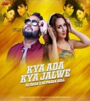 Kya Ada Kya Jalwe Tere Paro (Remix) - DJ Dean X DJ Pasha Doll