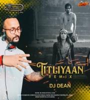 Titliaan Warga Remix DJ DEAN