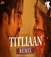 Titliaan - DJ NYK Remix