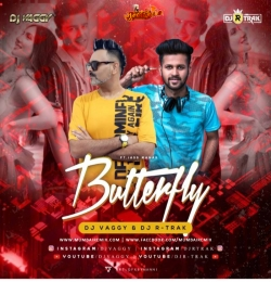 Butterfly (Jass Manak) - DJs Vaggy xDj R Trak Desi Remix